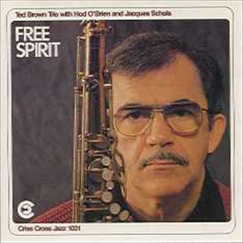 TED BROWN TRIO / FREE SPIRIT