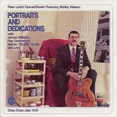 PETER LEITCH QUINTET / PORTRAITS AND DEDICATIONS
