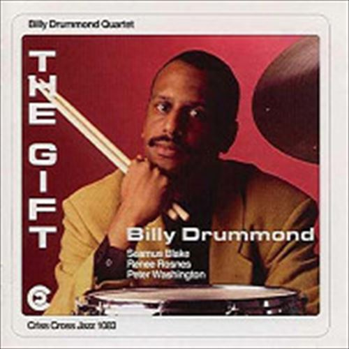 THE GIFT (ジャズCD) / BILLY DRUMMOND QUARTET