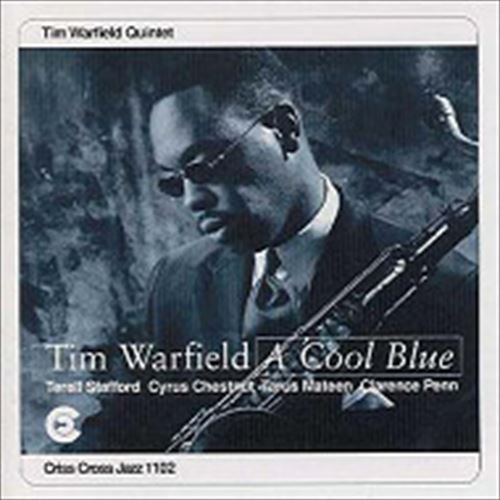 Tim Warfield Quintet / A Cool Blue (ジャズCD)