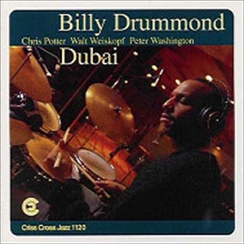 DUBAI (ジャズCD) / BILLY DRUMMOND QUARTET