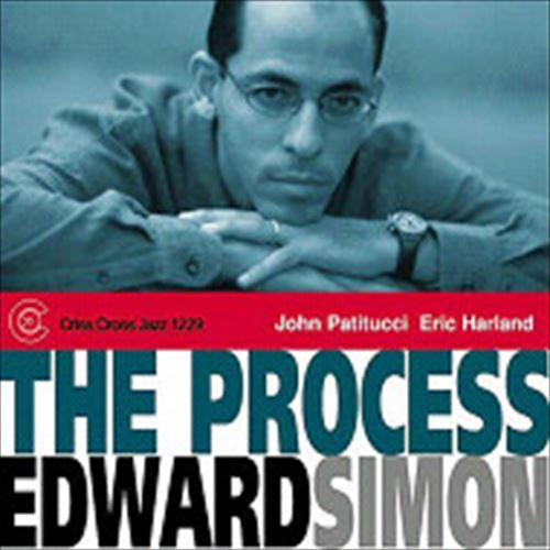 EDWARD SIMON TRIO / THE PROCESS (ジャズCD)