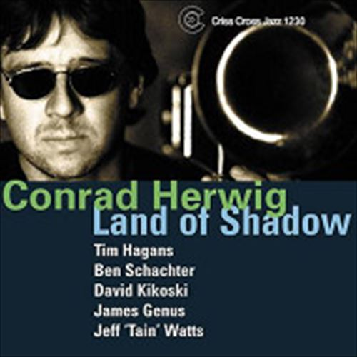 CONRAD HERWIG SEXTET / LAND OF SHADOW (ジャズCD)