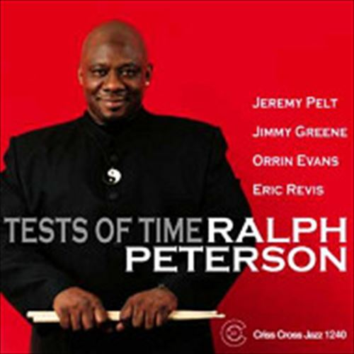 RALPH PETERSON QUINTET / TESTS OF TIME (ジャズCD)