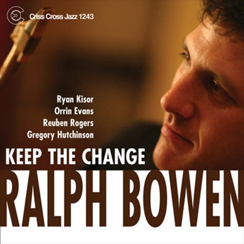 RALPH BOWEN QUINTET / KEEP THE CHANGE (ジャズCD)