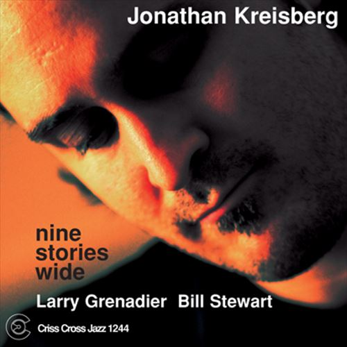 JONATHAN KREISBERG TRIO / NINE STORIES WIDE (ジャズCD)