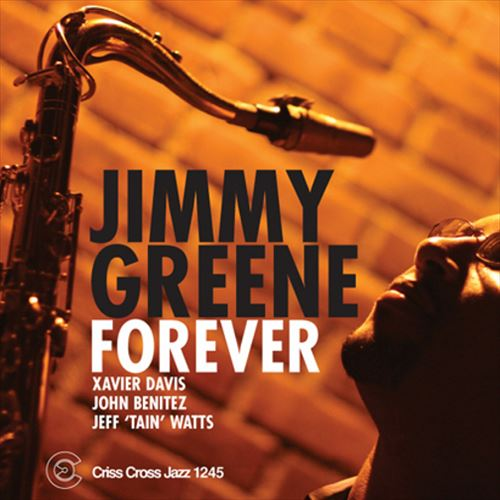 JIMMY GREENE QUARTET / FOREVER (ジャズCD)