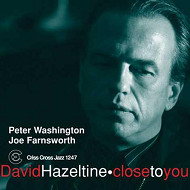 DAVID HAZELTINE TRIO / CLOSE TO YOU (ジャズCD)