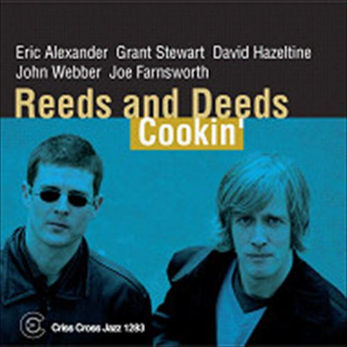 REEDS AND DEEDS / COOKIN' (ジャズCD)