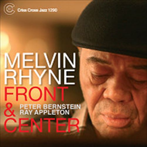 MELVIN RHYNE / FRONT AND CENTER (ジャズCD)