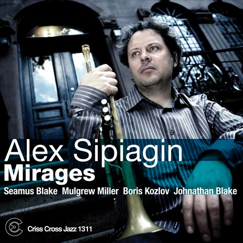 ALEX SIPIAGIN / MIRAGES (ジャズCD)