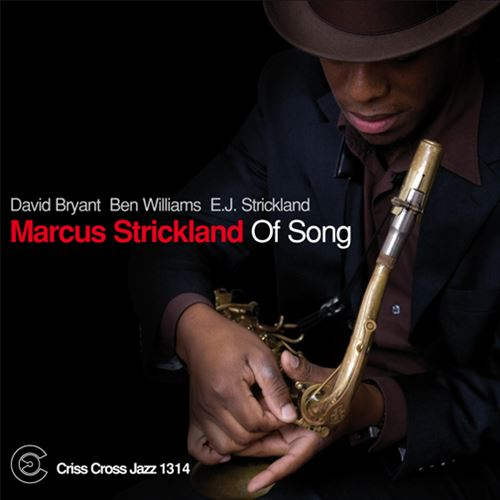 MARCUS STRICKLAND / OF SONG (ジャズCD)