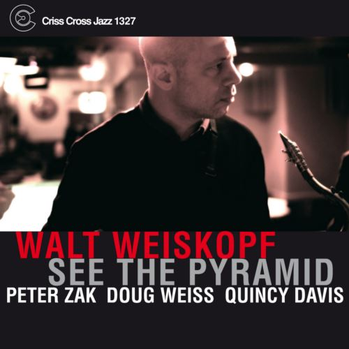 WALT WEISKOPF / SEE THE PYRAMID (ジャズCD)