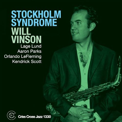WILL VINSON / STOCKHOLM SYNDROME (ジャズCD)