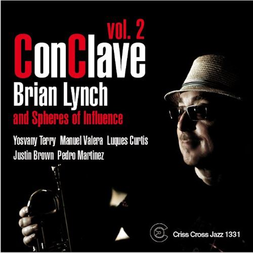 BRIAN LYNCH AND SPHERES OF INFLUENCE / CONCLAVE VOL.2 (ジャズCD)