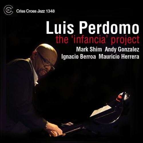 LUIS PERDOMO / THE 'INFANCIA' PROJECT(ジャズCD)