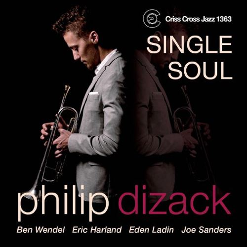 PHILIP DIZACK / SINGLE SOUL (ジャズCD)