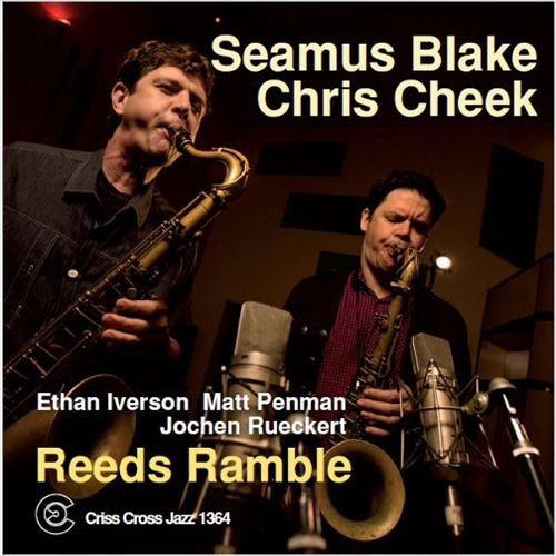 Seamus Blake / Chris Cheek / Reeds Ramble(ジャズCD)