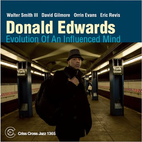 DONALD EDWARDS / EVOLUTION OF AN INFLUENCED MIND(ジャズCD)