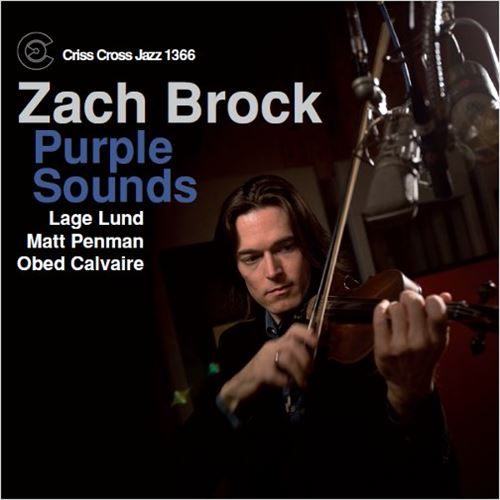 Zach Brock / Purple Sounds(ジャズCD)