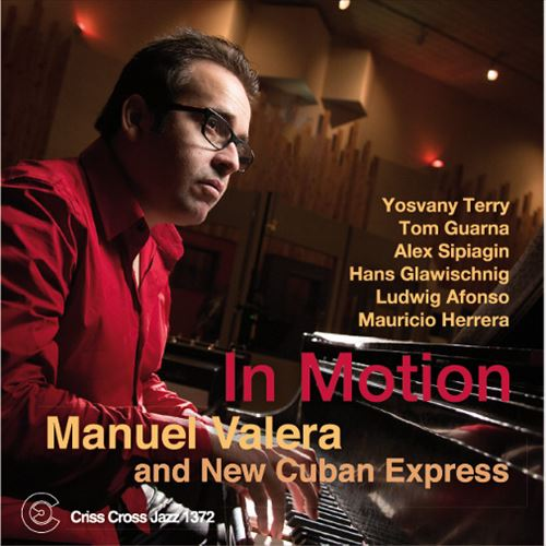 MANUEL VALERA AND NEW CUBAN EXPRESS / IN MOTION(ジャズCD)