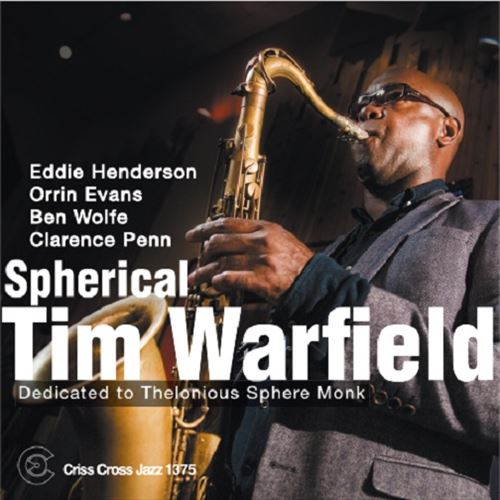 TIM WARFIELD / DEDICATED TO THELONIOUS SPHERE MONK