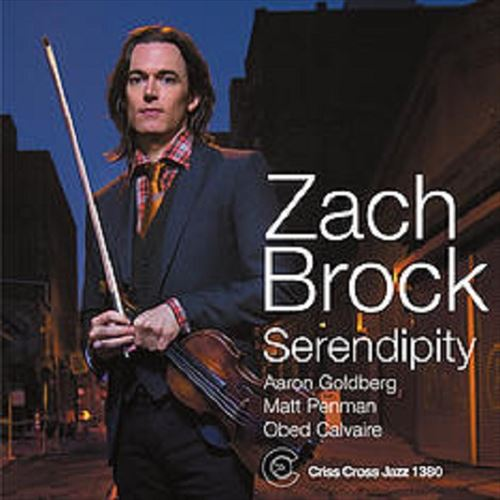 ZACH BROCK / SERENDIPITY