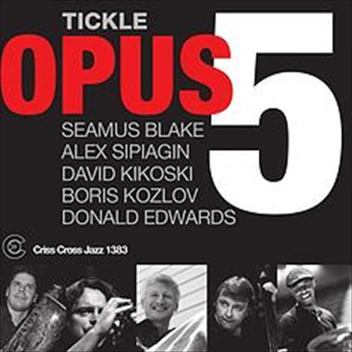 OPUS 5 / TICKLE