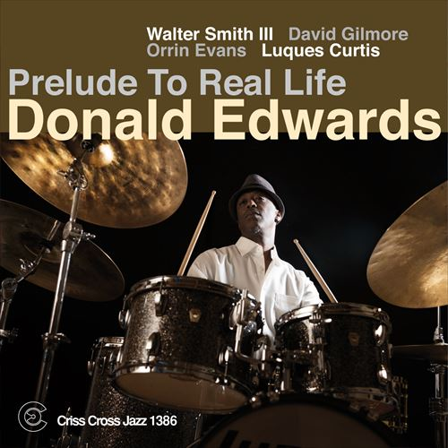 DONALD EDWARDS / PRELUDE TO REAL LIFE