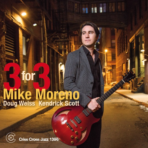 Mike Moreno / Three For Three