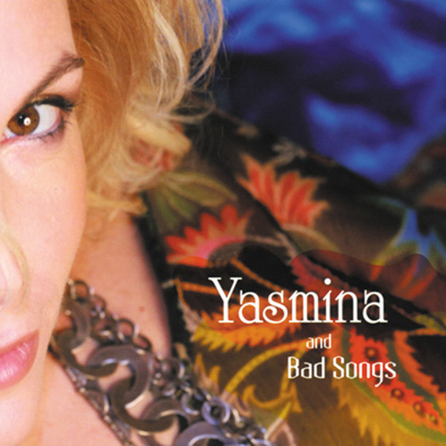Yasmina And Bad Songs / Yasmina And Bad Songs (ジャズCD)