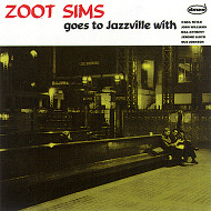 ZOOT SIMS GOES TO JAZZVILLE (ジャズCD) / ZOOT SIMS QUINTET