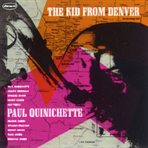 PAUL QUINICHETTE / THE KID FROM DENVER (ジャズCD)