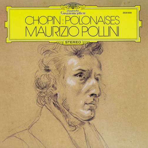 MAURIZIO POLLINI (1989 press at POLYGRAM Hannover)CHOPIN: POLONAISES OP.26, 40, 44, 53, 61