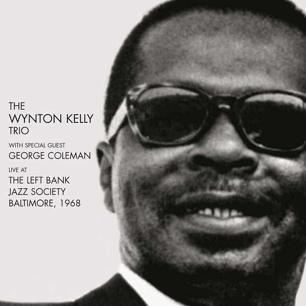 Wynton Kelly Trio / Live At The Left Bank Jazz Society, Baltimore 1968(2CD) (ジャズCD)