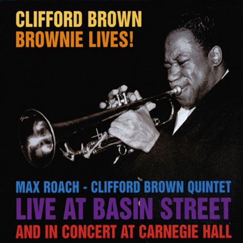 BROWNIE LIVES! (ジャズCD) / CLIFFORD BROWN