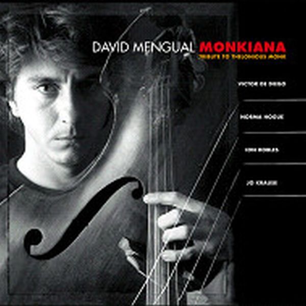MONKIANA,TRIBUTE TO THELONIOUS MONK (ジャズCD) / DAVID MENGUAL