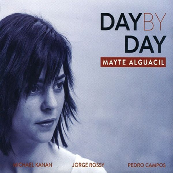 Mayte Alguacil / Day By Day