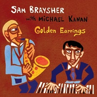 Sam Braysher With Michael Kanan / Golden Earrings