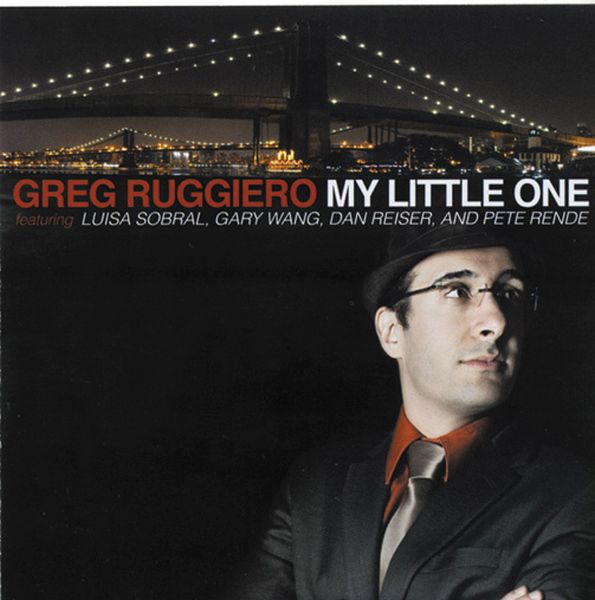 Greg Ruggiero Featuring Luisa Sobral / My Little One (ジャズCD)
