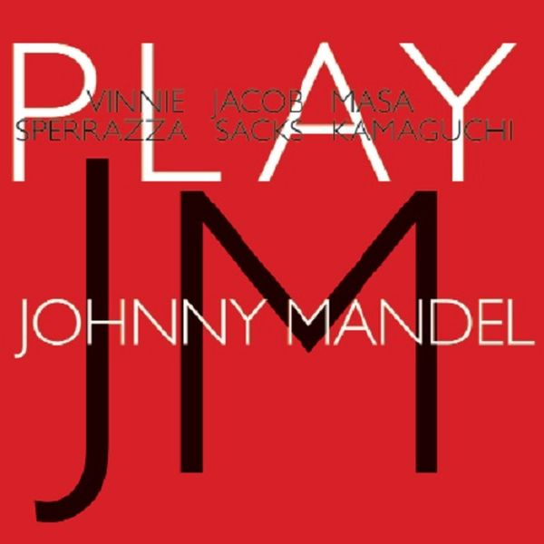 VINNIE SPERRAZZA / PLAY JOHNNY MANDEL