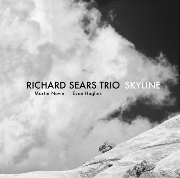 Richard Sears Trio / Skyline