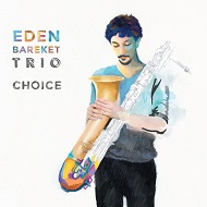 EDEN BAREKET TRIO / CHOICE
