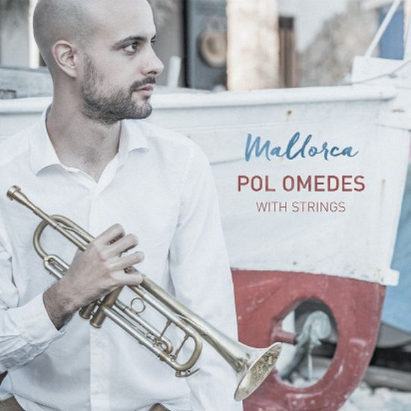 Pol Omedes With Strings / Mallorca