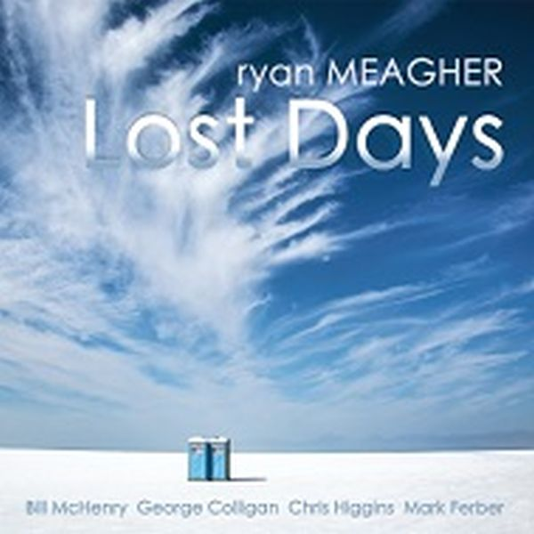 Ryan Meagher / Lost Days