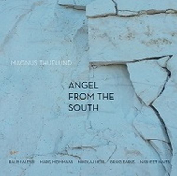 MAGNUS THUELUND マグヌス・チェランド ANGEL FROM THE SOUTH