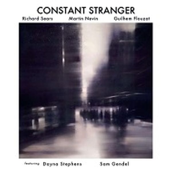 RICHARD SEARS / CONSTANT STRANGER