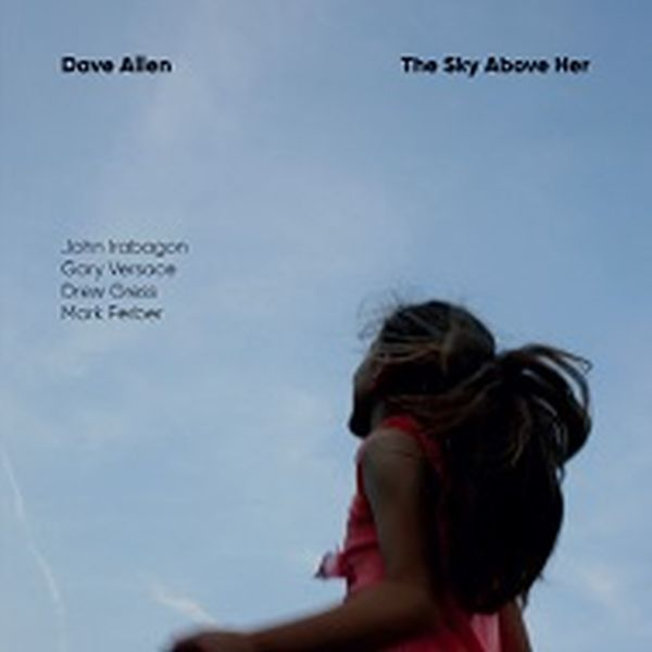 Dave Allen / The Sky Above Her