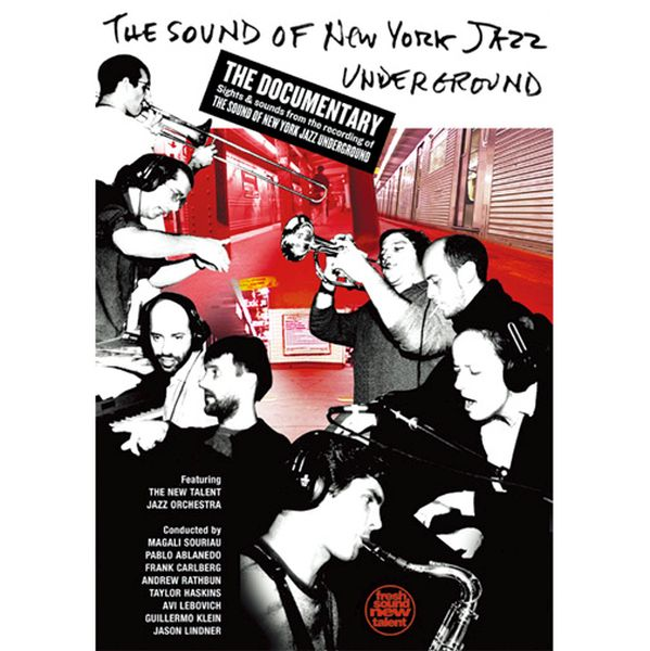 New Talent Jazz Orchestra / The Sound Of New York Jazz Underground:The Documentary  (ジャズdvd)