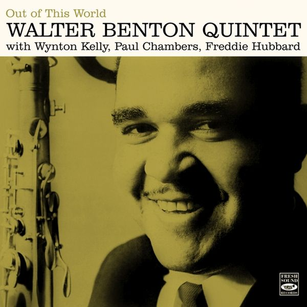 WALTER BENTON QUINTET / OUT OF THIS WORLD(ジャズCD)